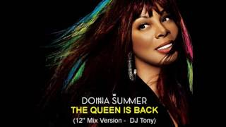 Donna Summer - The Queen Is Back (12'' Mix Version - DJ Tony)
