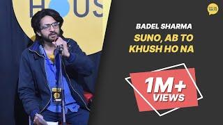 Suno Ab Toh Khush Ho Na | Badel Sharma | The Social