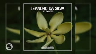 Leandro Da Silva   So Excited (Original Club Mix)