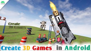 How to Create 3D Games in Android 2021 || Create 3D Game Levels Using Mobile - Full Tutorial