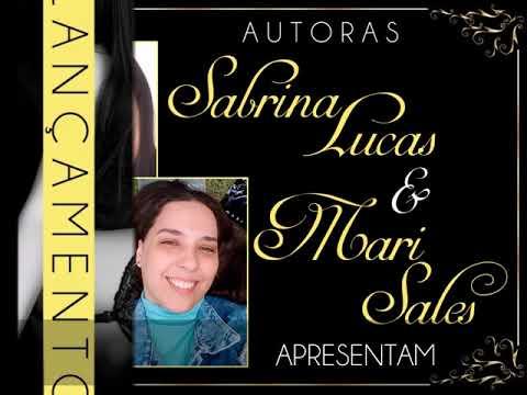 Autoras Sabrina Lucas e Mari Sales  - Maximus