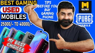 Best Used Mobiles for Gaming 25000PKR to 40000PKR | Tips How To Buy a Gaming Phone In Used Market