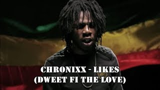 Chronixx   Likes (Audio) Chronology