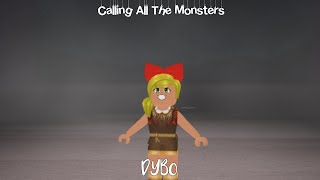 Calling All The Monsters (DYBO) 👻☠️