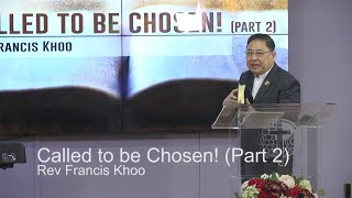 Called to be Chosen! (Part 2)