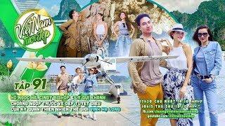 Hồ Ngọc Hà, Cindy Bishop, Lý Quí Khánh choáng ngợp trước vẻ đẹp tuyệt diệu của Vịnh Hạ Long   Tập 91