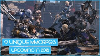 9 Upcoming MMORPGs CONFIRMED To Be Releasing In 2018!