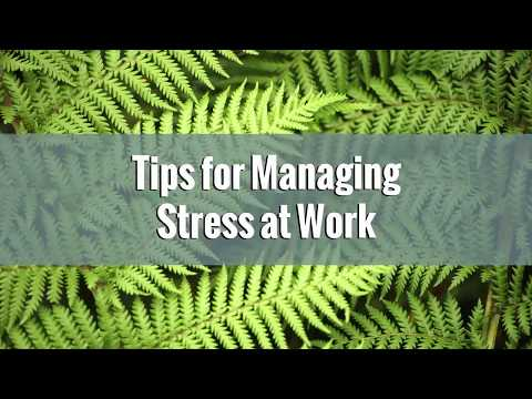 Tips for Managing Stress at Work
