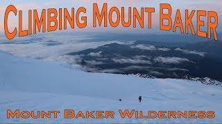 Climbing Mount Baker - Mount Baker Wilderness