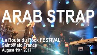 Arab Stap Live Full Performance 4K @ La Route Du Rock Festival Saint-Malo August 19th 2017