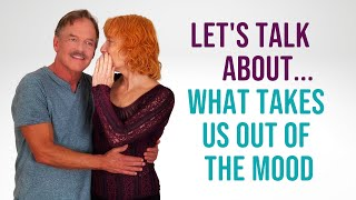 Intimate Conversation for Couples: What Takes You Out of the Mood?