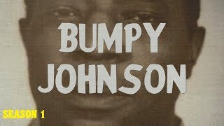 The Bumpy Johnson Chapters (Season 1)
