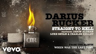 Darius Rucker - Straight To Hell (Audio) ft. Jason Aldean, Luke Bryan, Charles Kelley