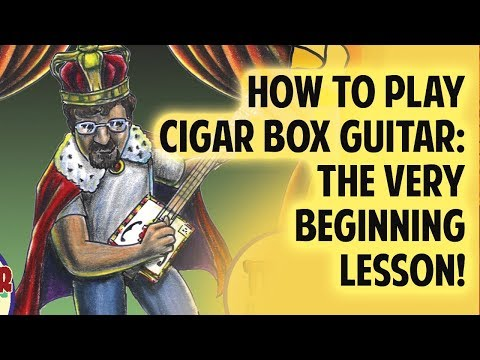 How to Play Cigar Box Guitar - The very BEGINNING lesson!