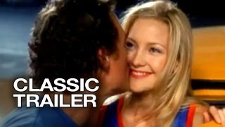 How to Lose a Guy in 10 Days (2003) Official Trailer #1 - Kate Hudson Movie HD