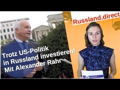 Trotz US-Politik in Russland investieren – mit Alexander Rahr [Video]