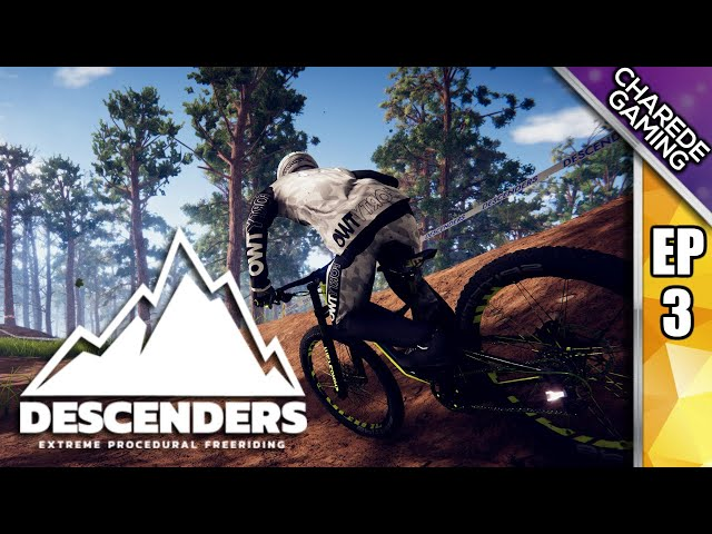 Descenders: Wild Woodland Wreak | Charede Plays Ep #3