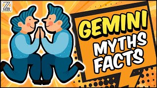 5 Bizarre MYTHS And FACTS About Gemini Zodiac Sign