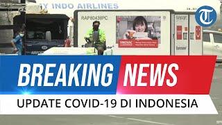 BREAKING NEWS: Update Covid-19 di Indonesia Minggu, 18 April 2021: Bertambah 4.585 Kasus Baru