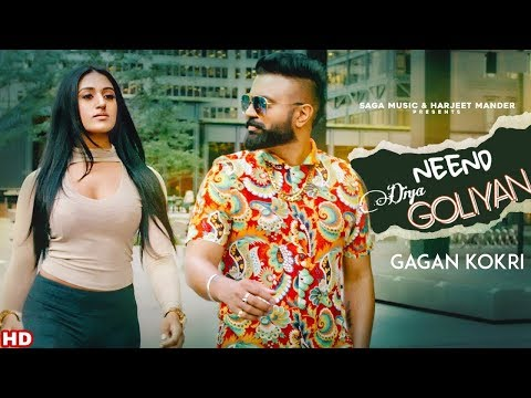 Neend Diyaan Goliyan New Album Gagan Kokri latest Punjabi song 2019