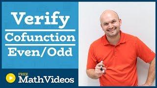 Master Verifying Trigonometric Identities using cofunction and even odd identities