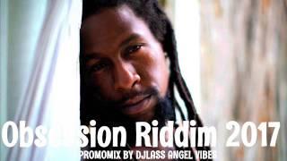 Obsession Riddim Mix (Full) Feat. Jah Cure, Mavado, Jahmiel (UIM Records) (May 2017)
