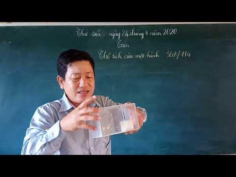 Toán lớp 5-Bài thể tích của một hình-SGK 114[Thầy Lê Văn Sinh]