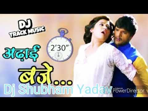 Adhai baje dehiya khoje tor ladai Dj Dheeraj_ Balam Ji Love