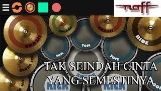 NaFF - Tak Seindah Cinta Yang Semestinya 🎶 | Real Drum Cover
