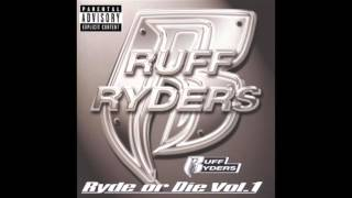 Ruff Ryders - Some X Shit feat. DMX - Ryde Or Die Volume 1