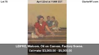 LEIPKE, Malcom. Oil On Canvas. Factory Scene.