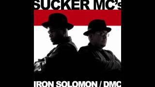 Iron Solomon ft. DMC - Sucker MC's