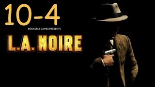 Прохождение L.A. Noire - Дело #10 Часть 4