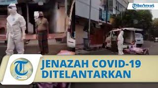 Viral Video Jenazah Covid-19 Ditelantarkan di Pinggir Jalan Jember, Pihak Puskesmas Klarifikasi