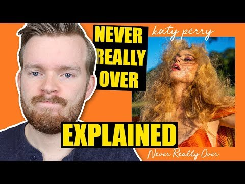 "It was NOT awful!? Surprise! | Katy Perry's ""Never Really Over"" Music Video & Lyrics Explained"
