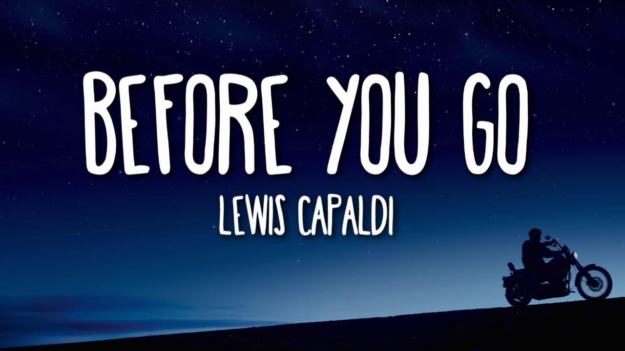 Lewis Capaldi - Before You Go (Lyrics) 🎵