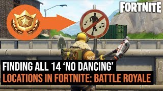 All 14 ' FORBIDDEN NO DANCING' Locations In Fortnite: Battle Royale   Forbidden locations challenge