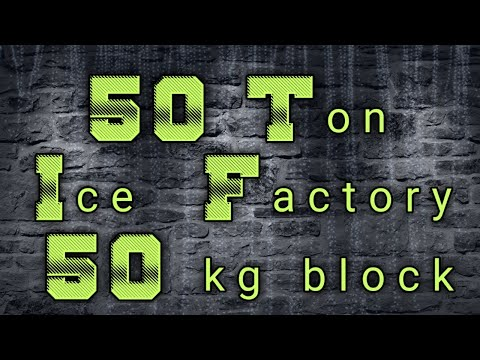 50 Ton Ice Block Plant