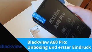 Blackview A60 Pro Unboxing, Einrichten und erster Eindruck