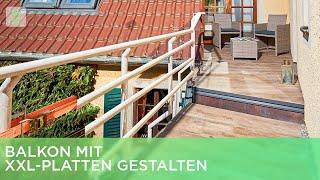 Balkon mit XXL-Platten gestalten | Renovieren mit Elmar