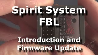Spirit System FBL :: Intro and Firmware Update