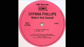 (1995) Chynna Phillips - Naked And Sacred [David Morales Classic Club RMX]
