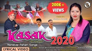 Latest Nonstop Himachali Pahari Song KASAK 2020 By Sarla