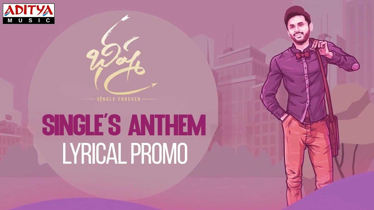 Singles Anthem Lyrical Promo from Bheeshma