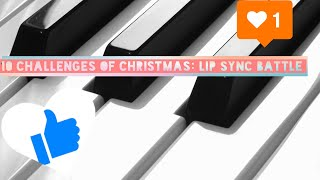 10 Challenges of Christmas: Lip sync battle