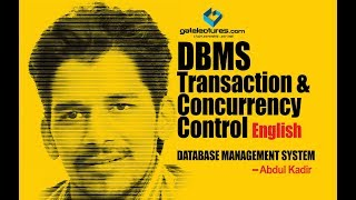DBMS Transaction and Concurrency Control (English) part 1 computer science engineering tutorial
