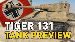 World of Tanks || Tiger 131 - Tank Preview