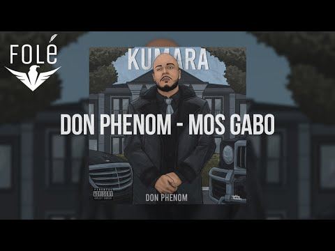 Don Phenom - Mos Gabo