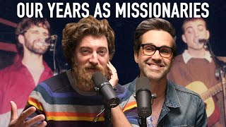 Our Years As Missionaries