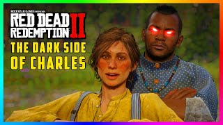 The DARK Side Of Charles Smith That You NEVER Knew About In Red Dead Redemption 2! (RDR2)